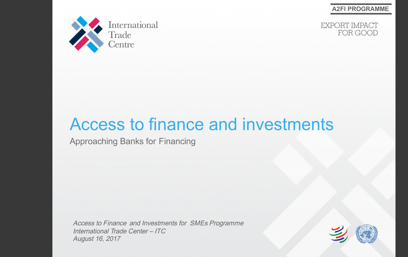 Access to Finance and Approaching Banks for Financing